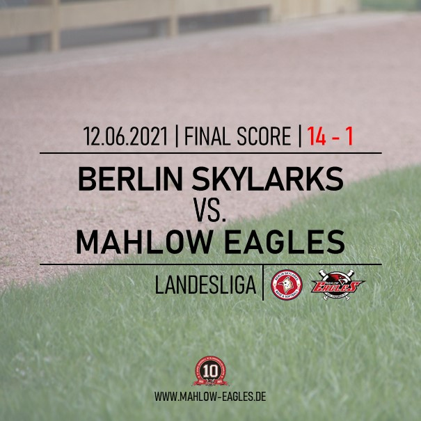 2021_06_12 Skylarks vs. Mahlow Eagles Result 14-1